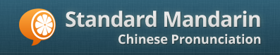 Standard Mandarin-Learn Chinese Pronunciation
